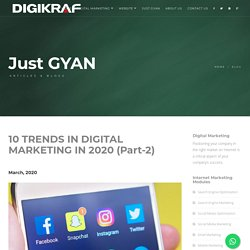 Digital Marketing Company in Thane - 10 Trends in Digital Marketing in 2020 (Part 1)