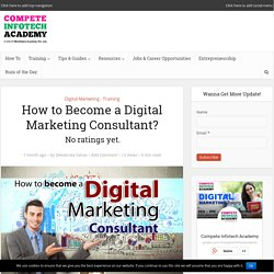 How to Become a Digital Marketing Consultant?