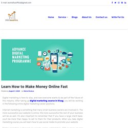 Learn How to Make Money Online Fast