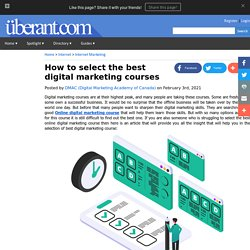 How to select the best digital marketing courses
