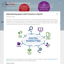 Digital Marketing Agency in Delhi That Delivers a High ROI