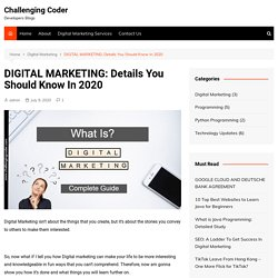 DIGITAL MARKETING: Details You Should Know In 2020