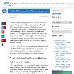 Full stack Digital marketing v/s Full Stack Web Development