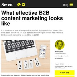 What effective B2B content marketing looks like