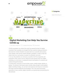 Digital Marketing Can Help You Survive COVID-19 - EmpowerD
