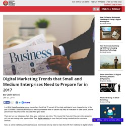 Digital Marketing Trends that Small and Medium Enterprises Need to Prepare for in 2017