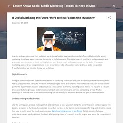 Is Digital Marketing the Future? Here are Few Factors One Must Know! - Equity Web Solutions