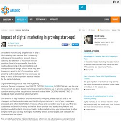 Impact of digital marketing in growing start-ups!