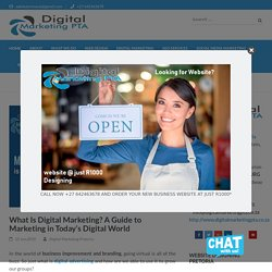 What Is Digital Marketing? A Guide to Marketing in Today's Digital World