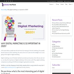 Why digital marketing is so important in 2020?