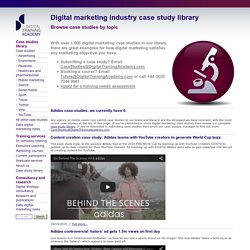 Digital marketing industry case study library - adidas case studies