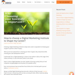 How to choose a Digital Marketing Institute to Shape my Career?