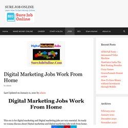 Digital Marketing Jobs Work From Home - Sure Job Online