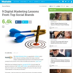 9 Digital Marketing Lessons From Top Social Brands