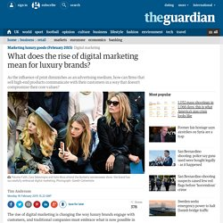 What does the rise of digital marketing mean for luxury brands?