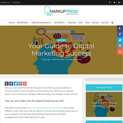 Your Guide to Digital Marketing Success
