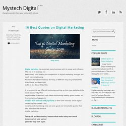 10 Best Quotes on Digital Marketing ~ Mystech Digital