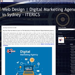 Key Fact That You Need to Learn on The Necessity of Hiring a Renown Digital Marketing Agency