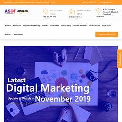 Latest Digital Marketing Update to Watch in November 2019 :