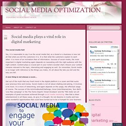 Social media plays a vital role in digital marketing