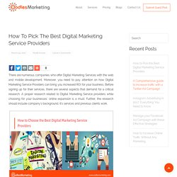 How to Pick the Best Digital Marketing Service Providers