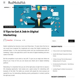 5 Tips to Get A Job In Digital Marketing
