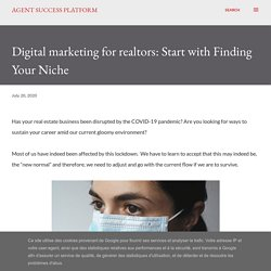 Digital marketing for realtors: Start with Finding Your Niche