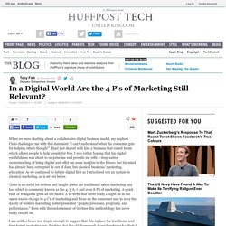 In a Digital World Are the 4 P's of Marketing Still Relevant?