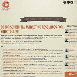 60 (or so) Digital Marketing Resources For Your Tool Kit