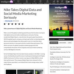 Nike Takes Digital Data and Social Media Marketing Seriously