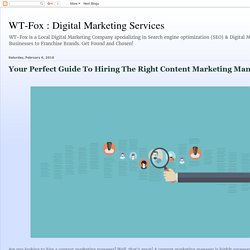 Your Perfect Guide To Hiring The Right Content Marketing Manager
