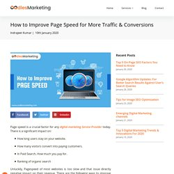 Improve Page Speed for More Traffic & Conversions