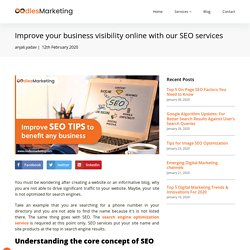 Improve your business visibility online with our SEO services