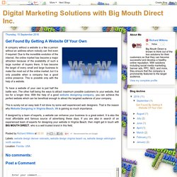 Digital Marketing Solutions with Big Mouth Direct Inc.: Get Found By Getting A Website Of Your Own