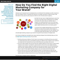 How Do You Find the Right Digital Marketing Company for Your Brand?