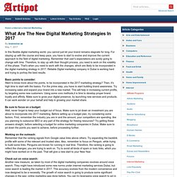 What Are The New Digital Marketing Strategies In 2017