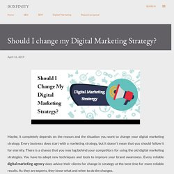 Should I change my Digital Marketing Strategy?