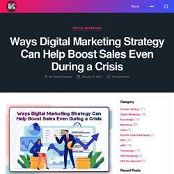 Ways Digital Marketing Strategy Can Help Boost Sales Even During a Crisis