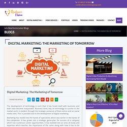 Digital Marketing: The Marketing of Tomorrow