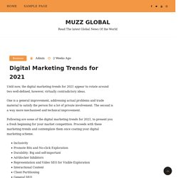 Digital Marketing Trends for 2021 – Muzz Global