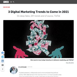 3 Digital Marketing Trends to Come in 2021