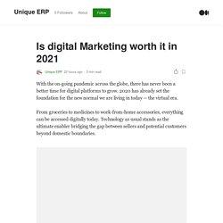 Is digital Marketing worth it in 2021