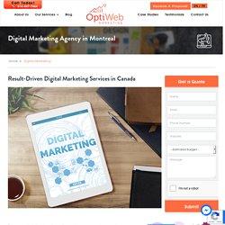 Result-Driven Digital Marketing Services in Canada - Optiweb Marketing