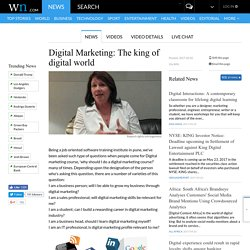 Digital Marketing: The king of digital world