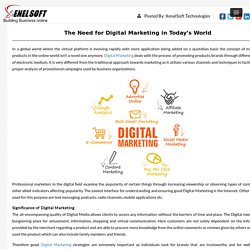 The Need for Digital Marketing in Today's World