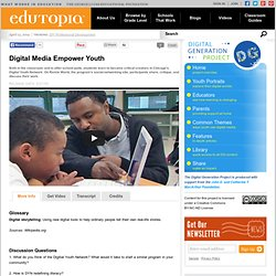 Digital Media Empower Youth
