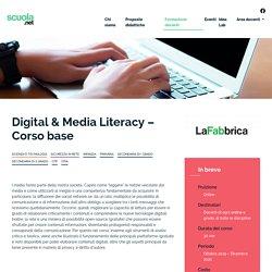 Digital & Media Literacy – Corso base - Scuola.net