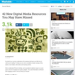 42 New Digital Media Resources You May Have Missed