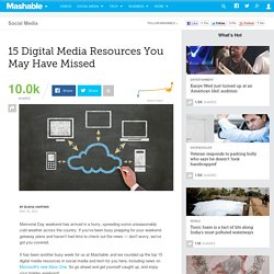 15 Digital Media Resources You May Have Missed