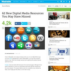 62 New Digital Media Resources You May Have Missed